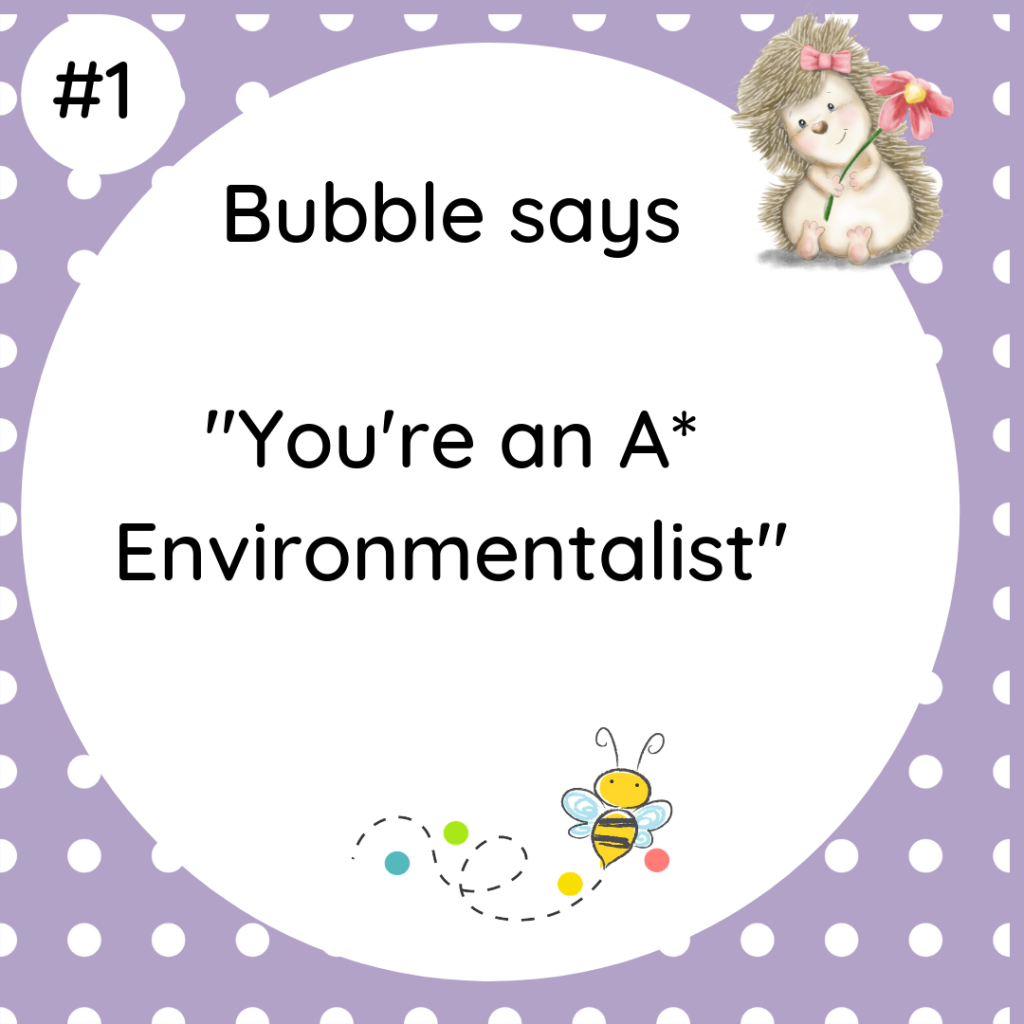 You're an A* Environmentalist